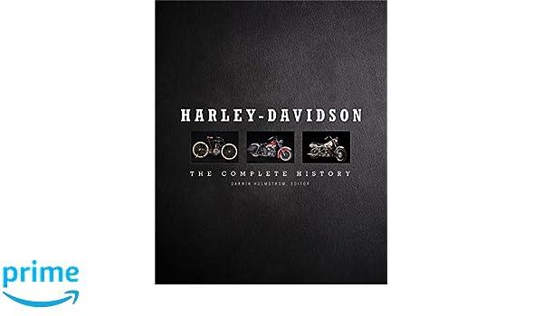 Harley-Davidson: The Complete History: Amazon.es: Darwin Holmstrom: Libros en idiomas extranjeros