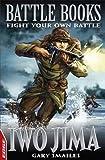 Iwo Jima (EDGE: Battle Books)