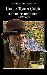 Uncle Tom's Cabin (Wordsworth Classics)