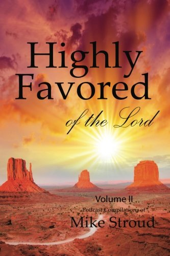 [EBOOK] Highly Favored of the Lord II (Volume 2)<br />RAR
