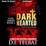 Dark Hearted: C.O.I.L., Book 2 | D.I. Telbat