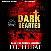 Dark Hearted: C.O.I.L., Book 2 | D.I. Telbat