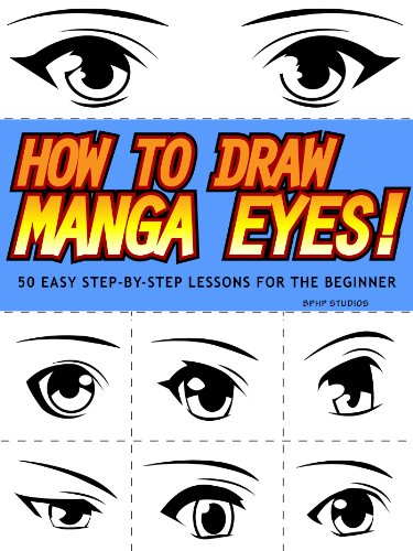 How To Draw Manga Eyes 50 Easy Step By Step Lessons For The