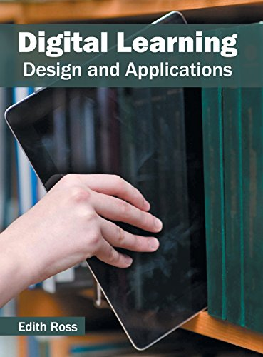Digital Learning: Design and Applications