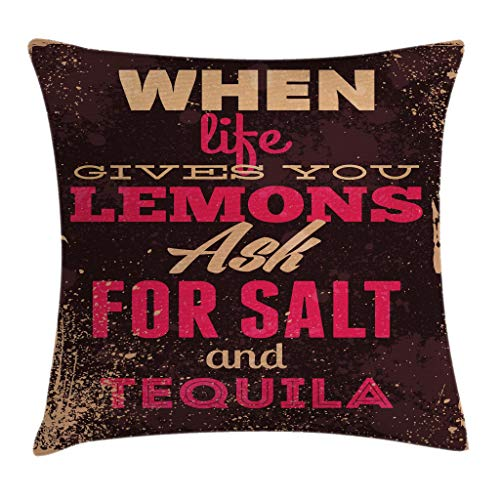 Ambesonne Vintage Decor Throw Pillow Cushion Cover by, When Life Gives You Lemons Tequila Motivational Quote Yin Yang Grunge Image, Decorative Square Accent Pillow Case, 18 X 18 Inches, Brown Pink (Imported Tequila)