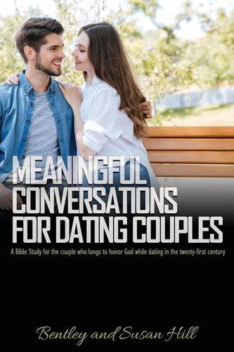 book cover - Meaningful Conversations for Dating Couples - Bentley Hill
