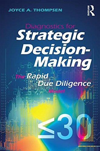 Diagnostics For Strategic Decision Making  The Rapid Due Diligence Model