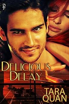 Delicious Delay by [Quan, Tara]