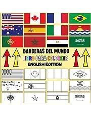 Banderas del mundo: Libro de colorear para niños después de la escuela / Libro de actividades / todas las banderas del mundo // diviértete y explora \ un gran regalo para los amantes de la geografía \ para niños y adultos / tamaño grande (English Edition)
