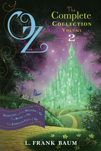 Oz, the Complete Collection, Volume 2: Dorothy and the Wizard in Oz; The Road to Oz; The Emerald City of (Dorothy In Wizard Of Oz)