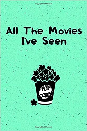 7. All the movies I've seen: Log book to Record All The Movies You Have Ever Watched
