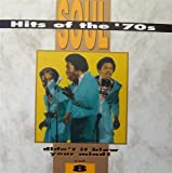 Soul Hits of the '70s: Didn't It Blow Your Mind! - Vol. 8