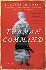From the bestselling author of The Hamilton Affair, a novel based on a thrilling chapter of Civil War history and African American history, how Harriet Tubman lead a Union raid to free 750 slaves.It's May 1863. Outgeneraled and outgunned, a d...