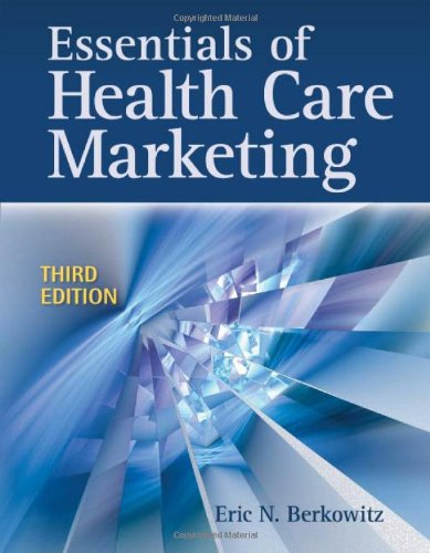 essentials of healthcare marketing Essentials of health care marketing has 34 ratings and 3 reviews lara said: this book provides a concise overview of marketing functions and processes w.