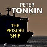 The Prison Ship | Peter Tonkin