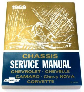 Camaro Nova Impala (1969 Chevy Chevrolet Chevelle Camaro El Camino Corvette Nova Impala Repair Shop Service Manual (with Decal))