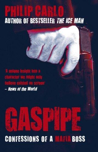Gaspipe: Confessions of a Mafia Boss by Philip Carlo (2-Jul-2009) Paperback