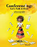 Conferencing: Let's Talk It Over, Terri Kelley, 1481993607