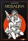 Messalina, tome 6 : Dernier orgasme par Mitton