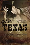 Hot In Texas (Cowboys Of The Double R Book 2)
