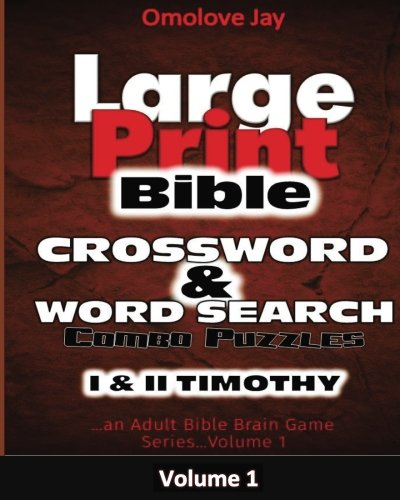 Large Print Bible Crosswords  & Word Search Combo Puzzles: An Adult Bible Brain Game Series Volume 1 Bible Games Puzzles