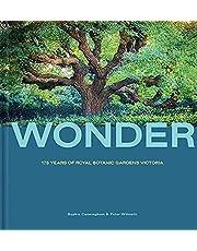 Wonder: 175 Years of the Royal Botanic Gardens