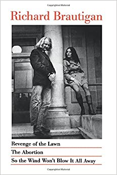 Book Revenge of the Lawn, the Abortion, So the Wind Won't Blow it Away