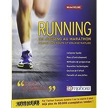 Running: du jogging au marathon [nouvelle édition]: Course sur route et course nature