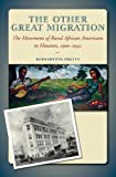 img - for The Other Great Migration: The Movement of Rural African Americans to Houston, 1900-1941 (Sam Rayburn Series on Rural Life, sponsored by Texas A&M University-Commerce) book / textbook / text book
