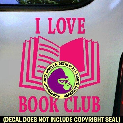 b0ac4b8ff5b6c Amazon.com: I LOVE BOOK CLUB Book Reading Vinyl Decal Sticker C ...