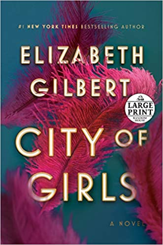 Amazon Fr City Of Girls A Novel Elizabeth Gilbert Livres