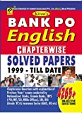 BANK PO ENGLISH CHAPTERWISE SOLVED PAPERS (E) (OLD EDITION)