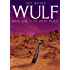 WULF: A Mean Sci-Fantasy Western (The Fifth Place Book 1)