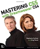 Mastering CSS with Dreamweaver CS4, Stephanie Sullivan and Greg Rewis, 0321605039
