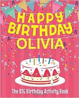 Happy Birthday Olivia The Big Birthday Activity Book