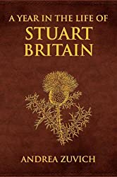 A Year in the Life of Stuart Britain (Nighthawk)