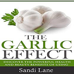 The Garlic Effect