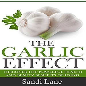 The Garlic Effect Audiobook