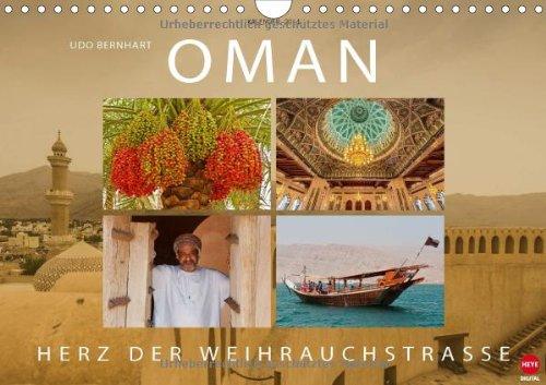 OMAN – Herz der Weihrauchstraße (Wandkalender 2014 DIN A4 quer): Faszinierende Reise zur Legende am Golf (Monatskalender, 14 Seiten)