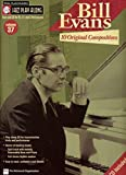 Bill Evans: 10 Original Compositions: Jazz Play-Along Volume 37 (Jazz Play Along Series)