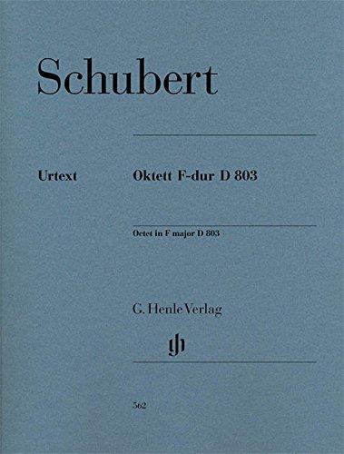 Octuor en Fa Majeur d 803 pour Clarinette (Si Bemol/Ut), Basson, Cor (Fa/Ut), 2 Violons, Alto, Violo (Anglais) Broché – 1 janvier 2009 Schubert Franz Henle B00FWS330O Musikalien