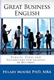 Great Business English, Hilary F. Moore Mba, 0957392303