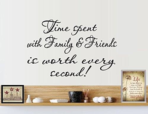 BestPricedDecals TIME Spent with Family and Friends is Worth Every Second: Wall Decal, Home Decor 13