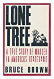 The Lone Tree Tragedy, Bruce Brown, 0517569876