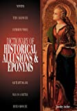 Dictionary of Historical Allusions and Eponyms, Dorothy Auchter, 0874369509