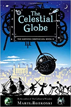 The Celestial Globe: The Kronos Chronicles, Book 2