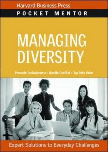 Managing Diversity: Expert Solutions to Everyday Challenges (Pocket Mentor)