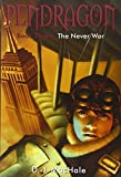 The Never War (Pendragon (Pb))