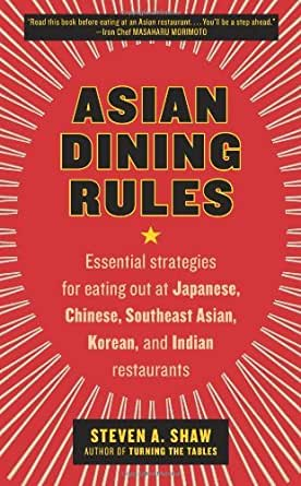 Amazon Com Asian Dining Rules Essential Strategies For border=