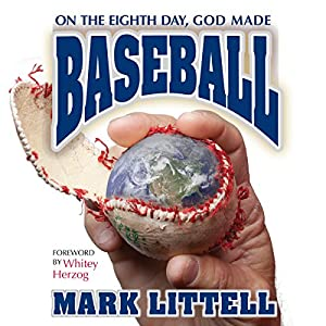 On the Eighth Day, God Made Baseball Audiobook